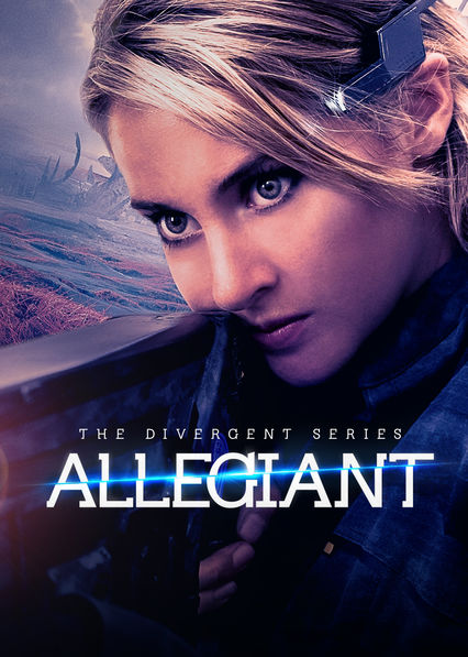 The Divergent Series: Allegiant - Part 1 on Netflix UK