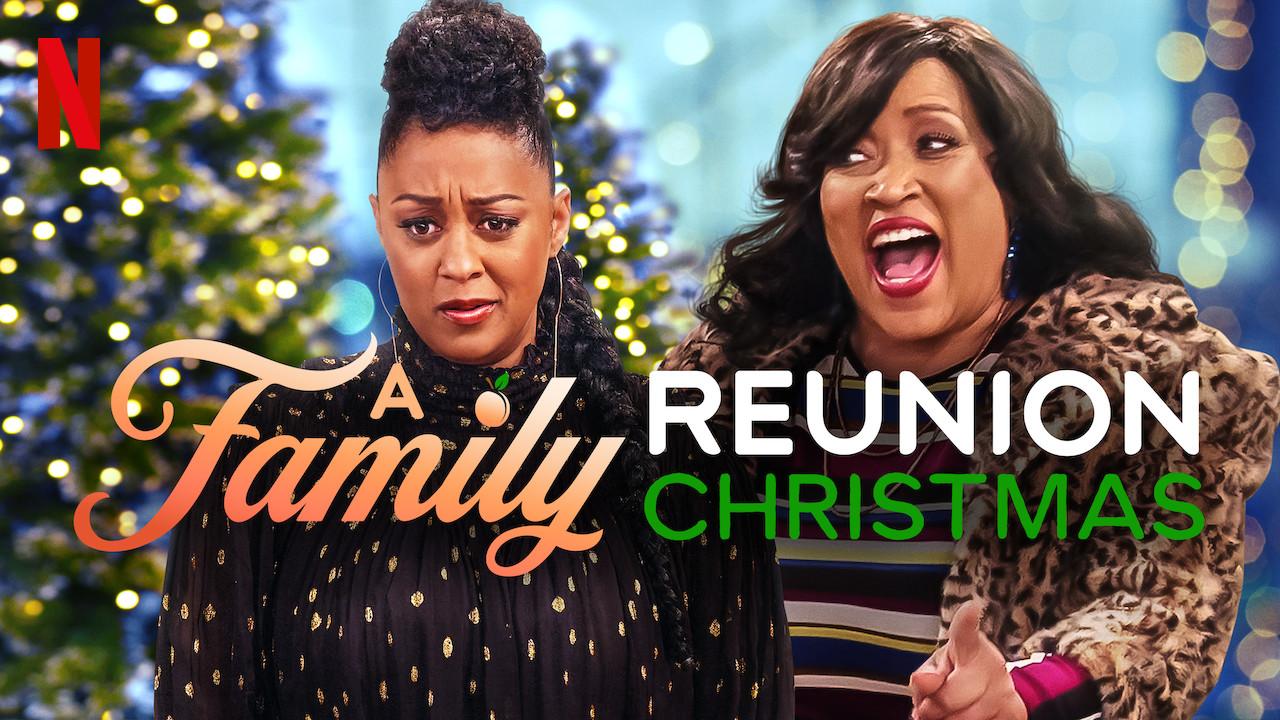 A Family Reunion Christmas on Netflix UK