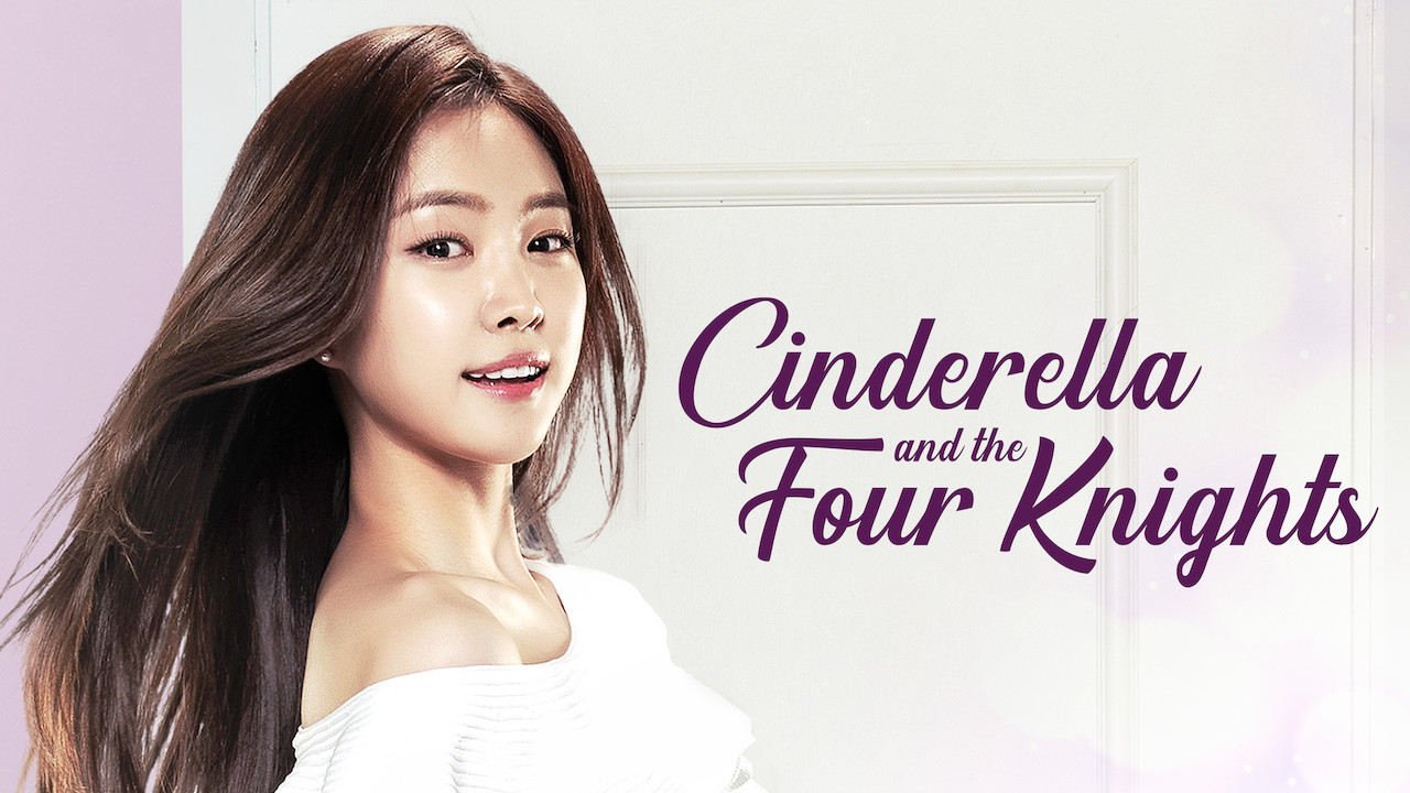 Cinderella and the Four Knights on Netflix UK