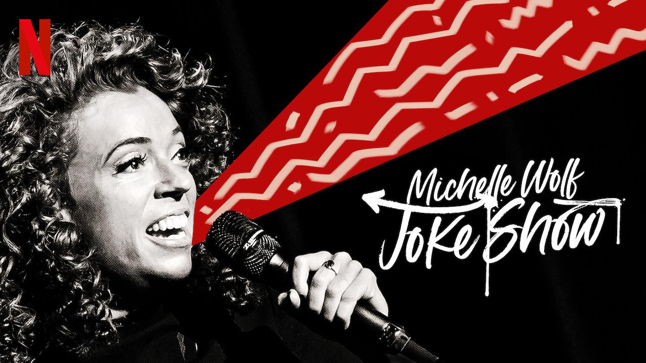 Michelle Wolf: Joke Show on Netflix UK