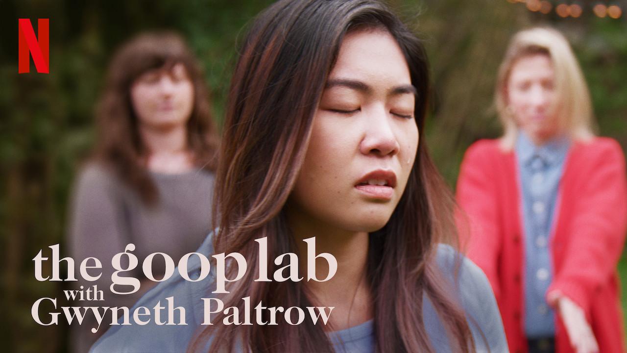 the goop lab with Gwyneth Paltrow on Netflix UK