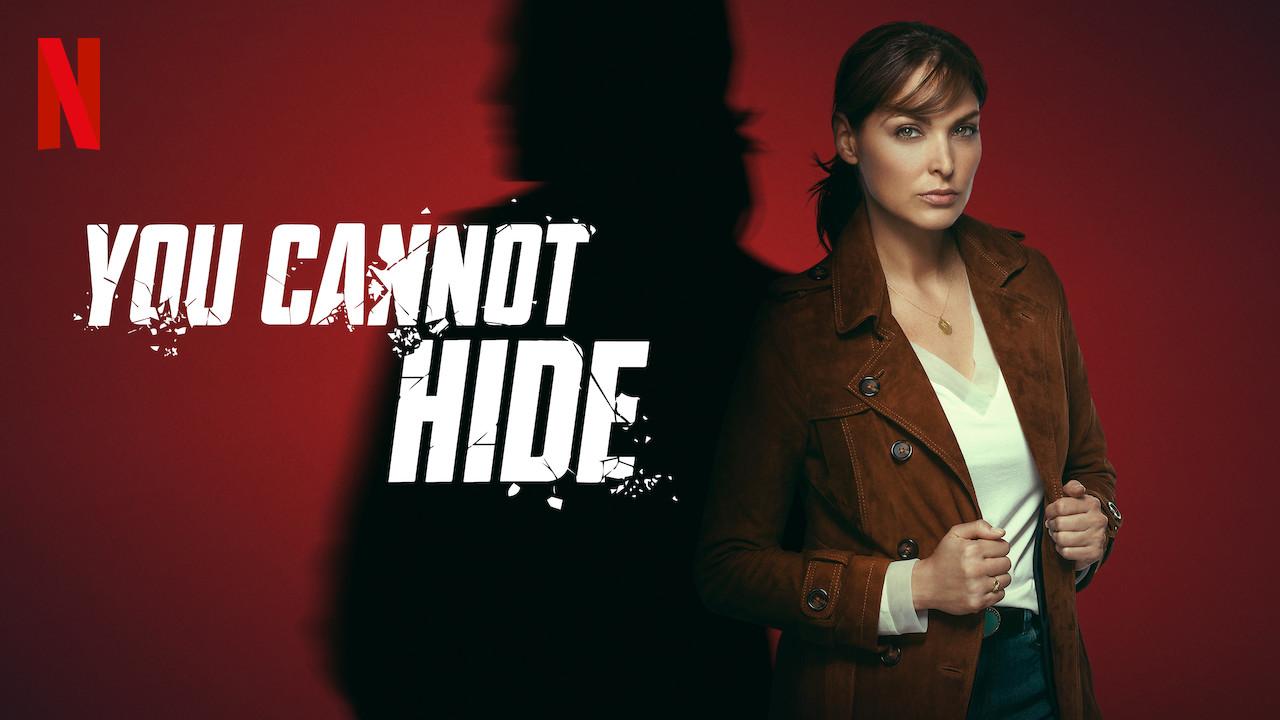 You Cannot Hide on Netflix UK