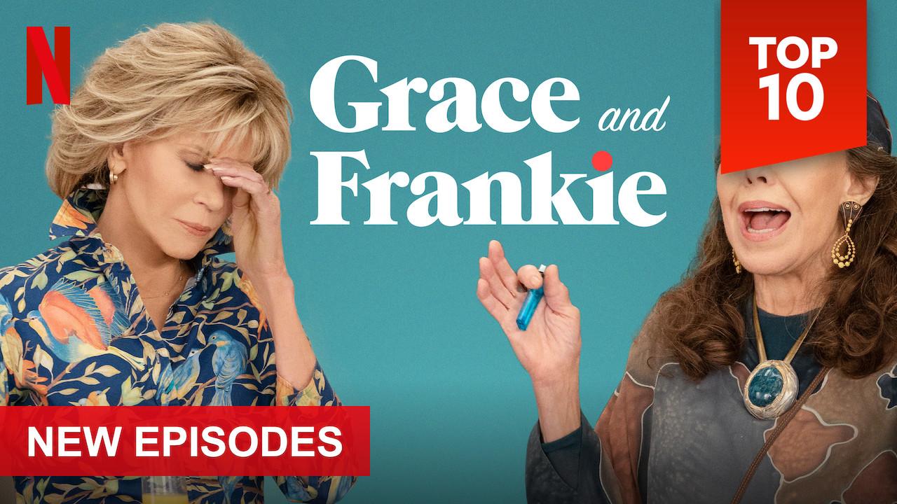 Grace and Frankie on Netflix UK