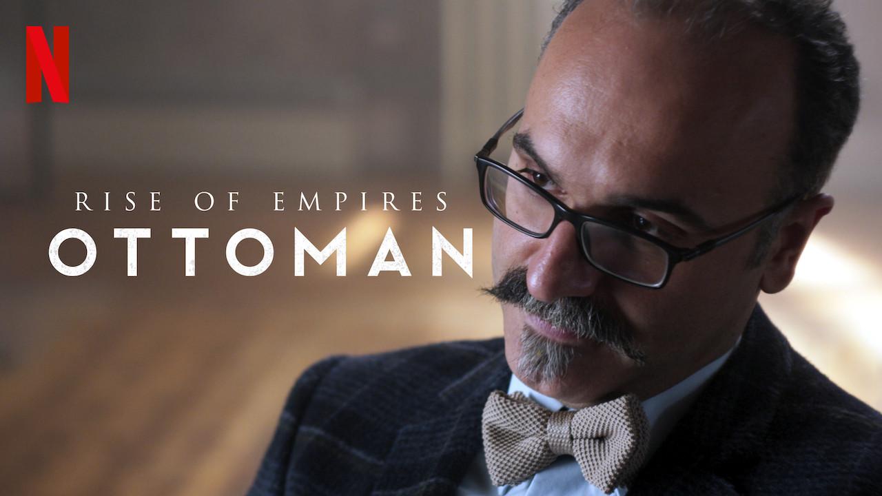 Rise of Empires: Ottoman on Netflix UK
