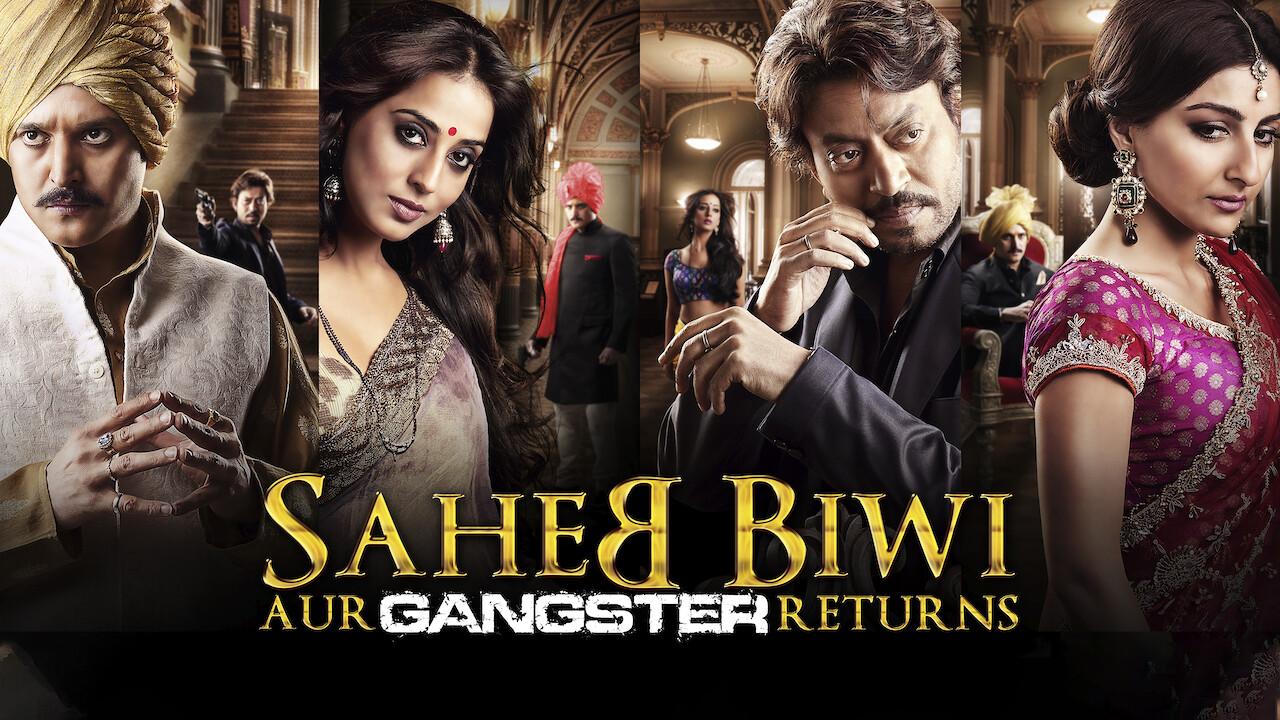 Saheb Biwi Aur Gangster Returns on Netflix UK
