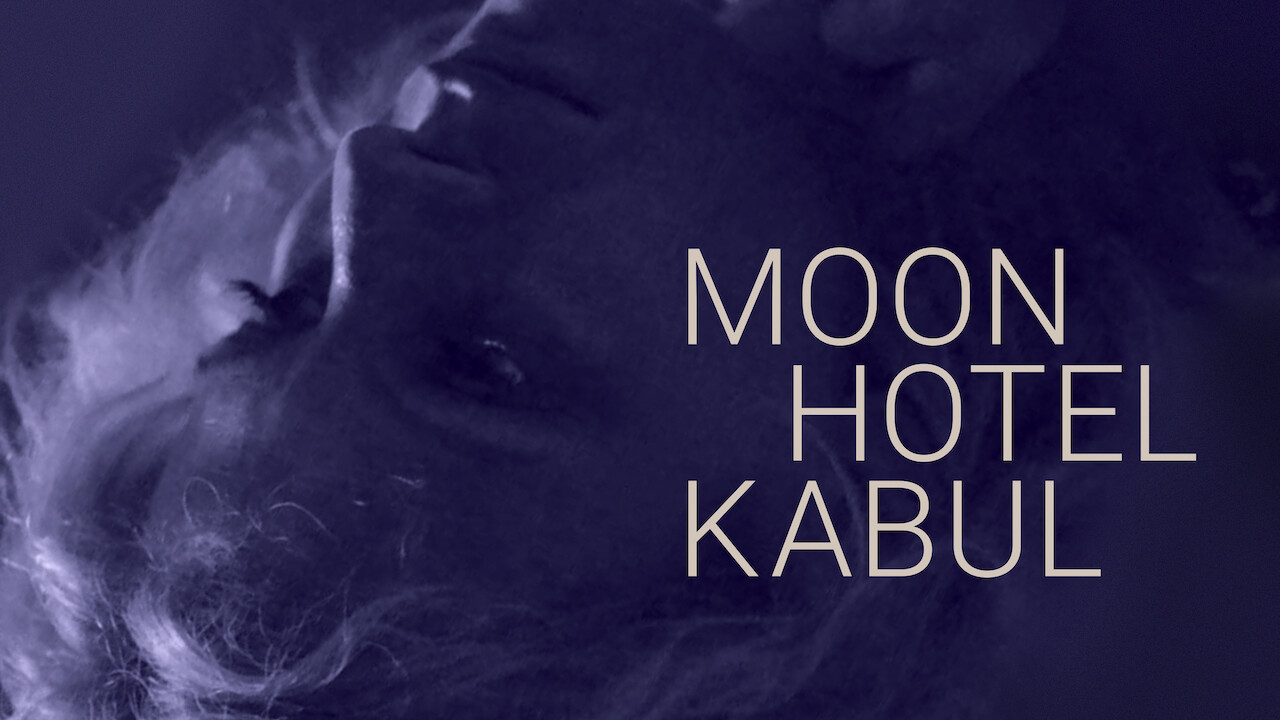 Moon Hotel Kabul on Netflix UK