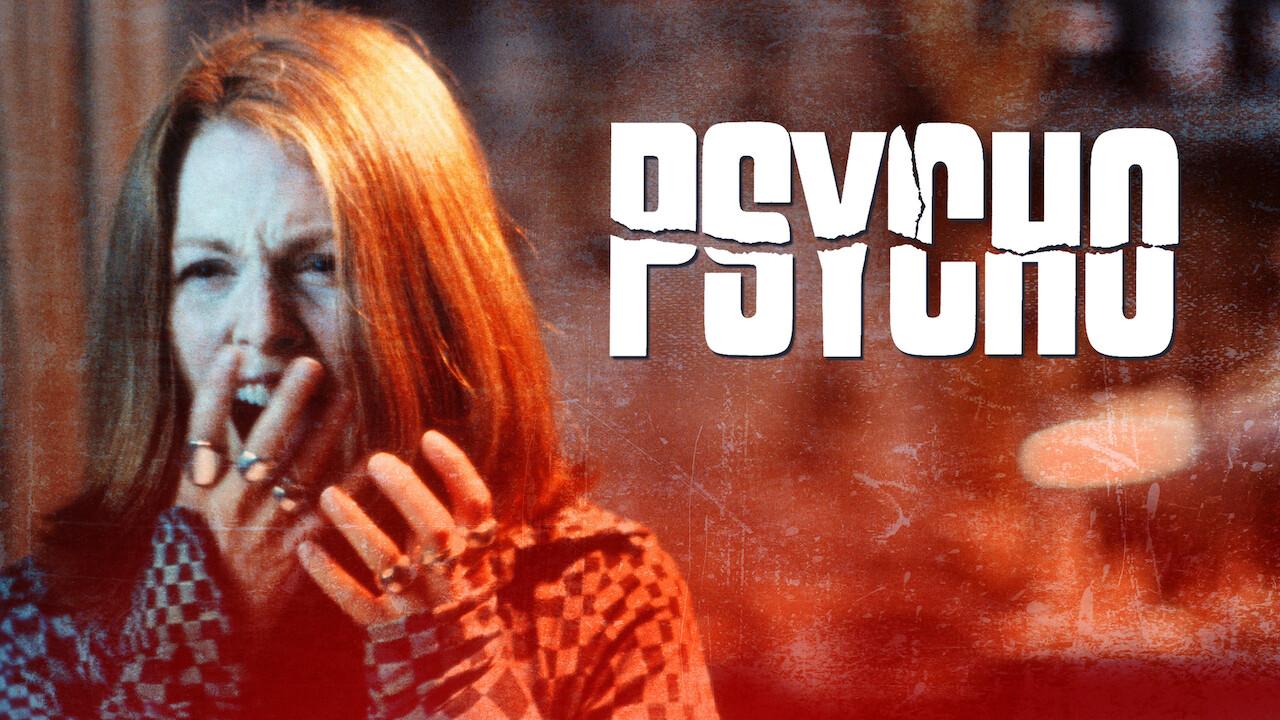 Psycho on Netflix UK