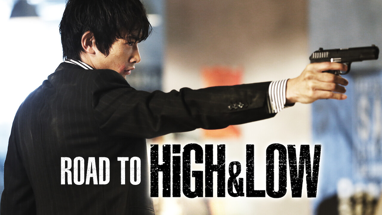 Road To High & Low on Netflix UK