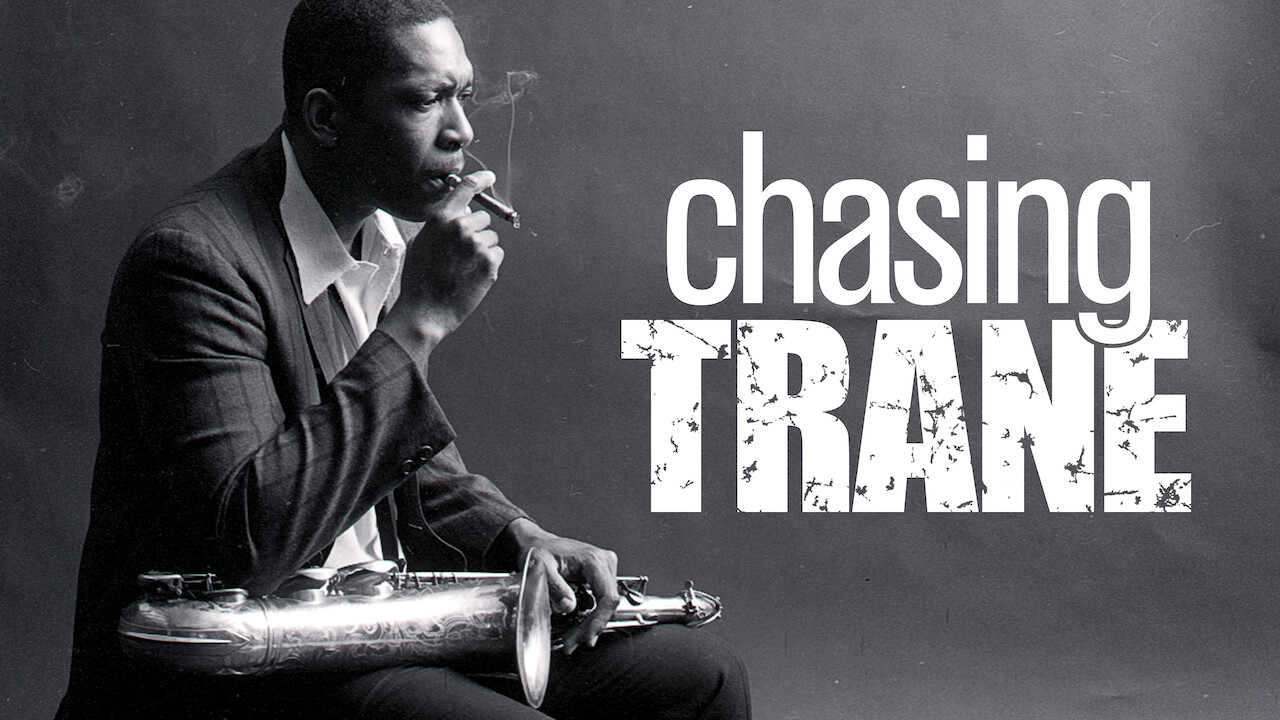 Is 'Chasing Trane' (2016) available to watch on UK Netflix ...