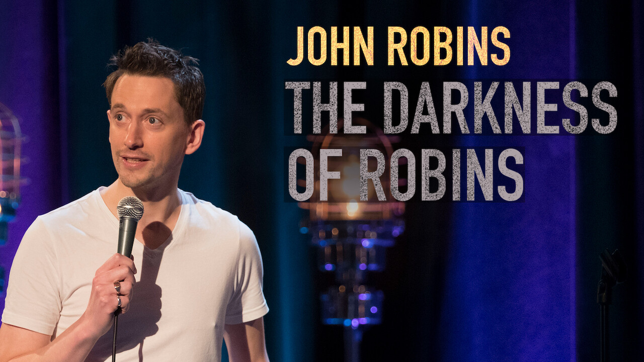John Robins: The Darkness of Robins on Netflix UK