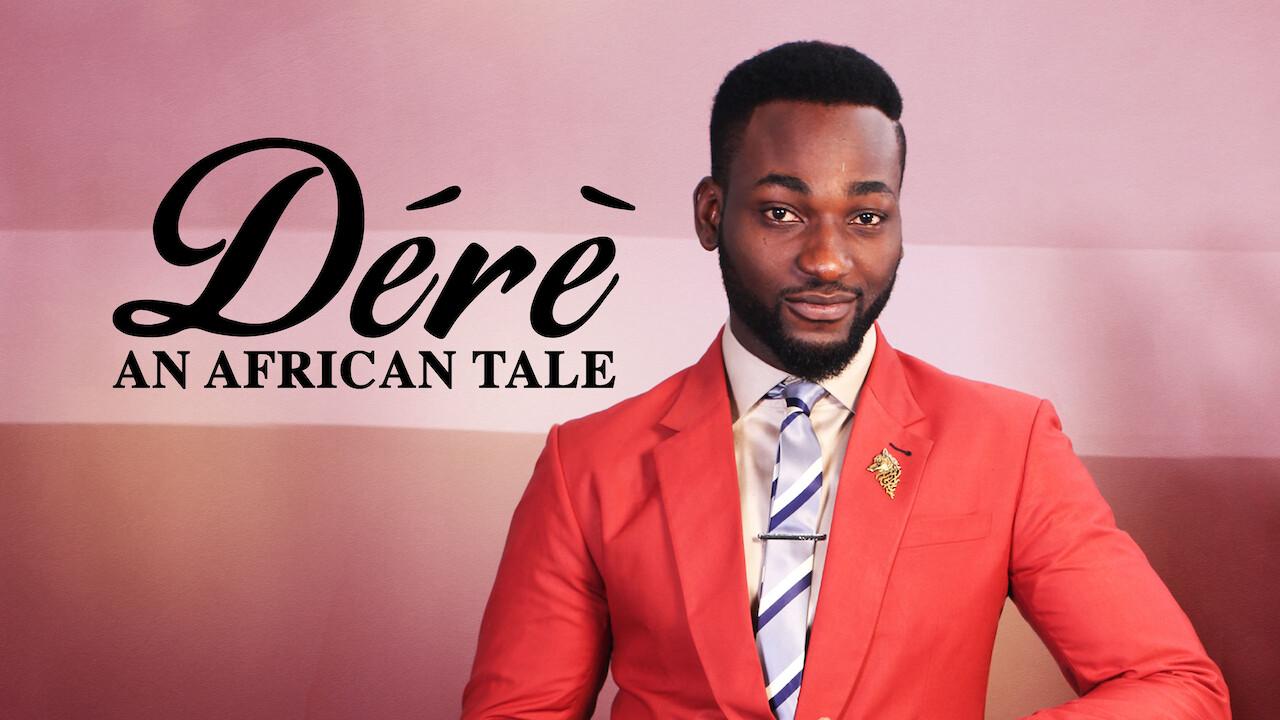 Dérè: An African Tale on Netflix UK