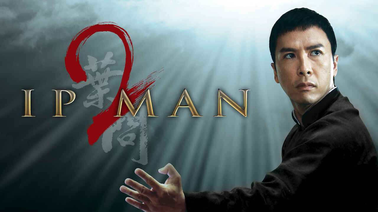 Ip Man 2 on Netflix UK