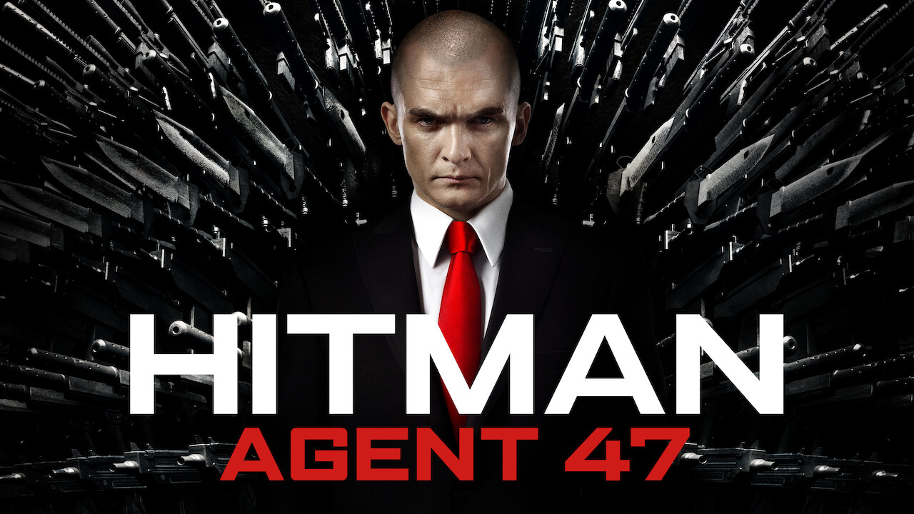 Is Hitman Agent 47 2015 Available To Watch On Uk Netflix