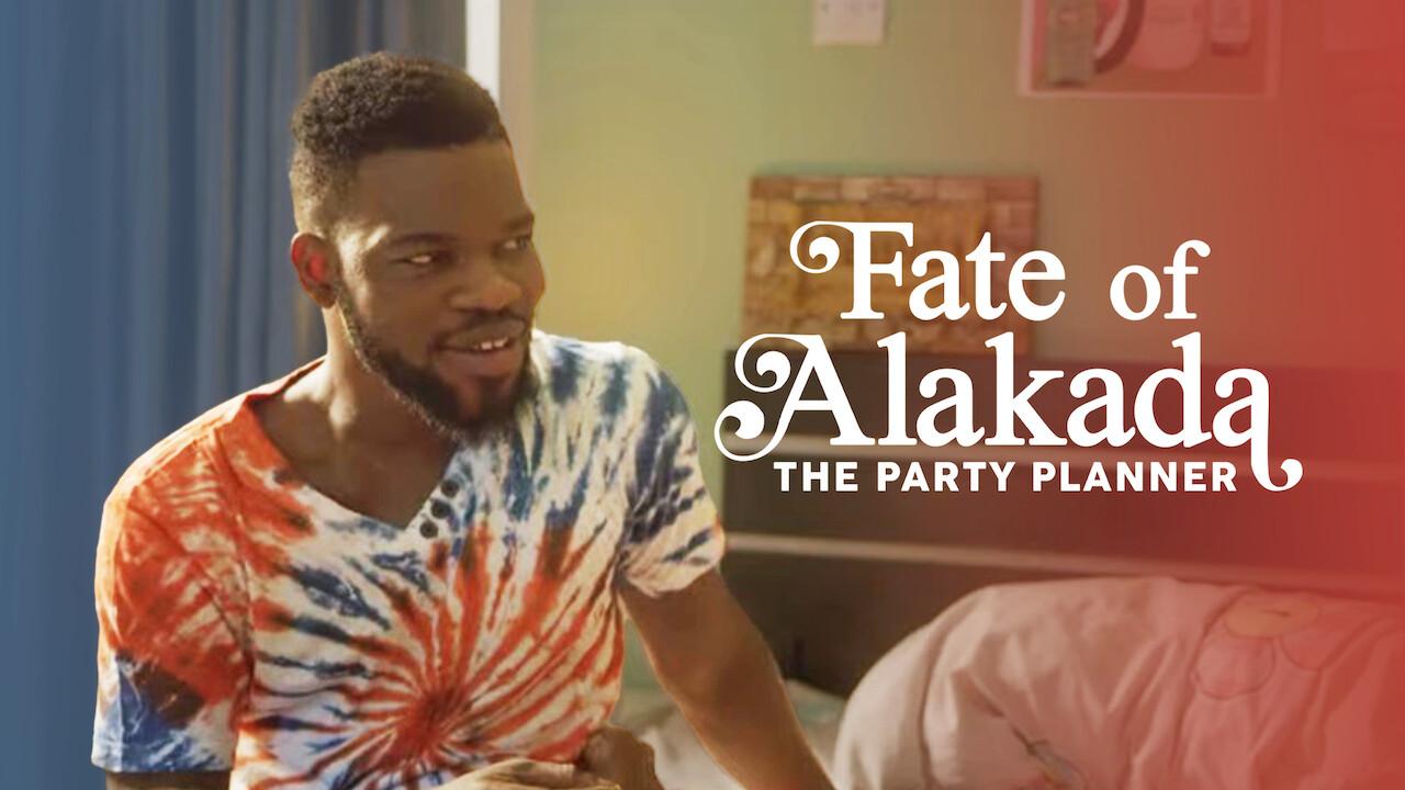 Fate of Alakada on Netflix UK