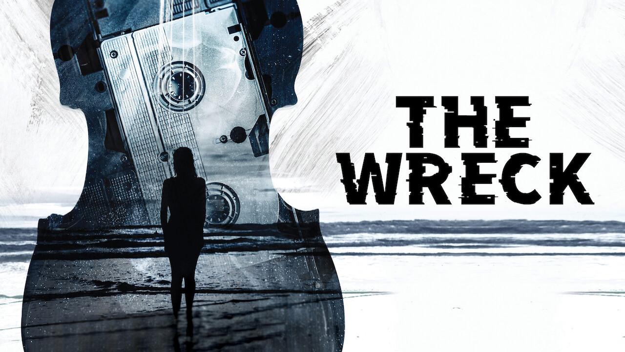 The Wreck on Netflix UK