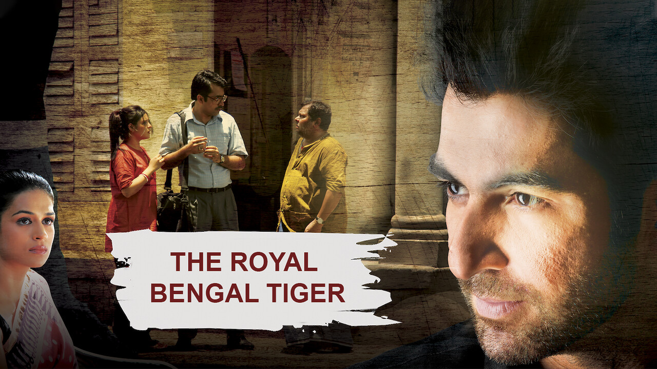 The Royal Bengal Tiger on Netflix UK