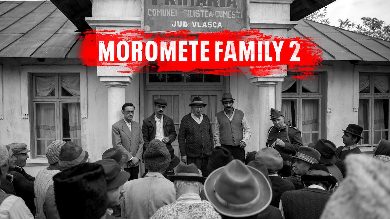 Moromete Family 2 on Netflix UK