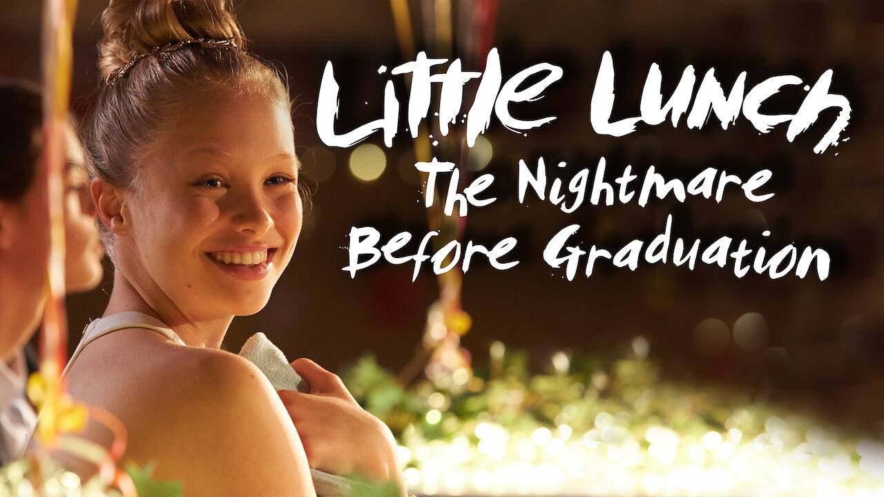 Little Lunch: The Nightmare Before Graduation on Netflix UK
