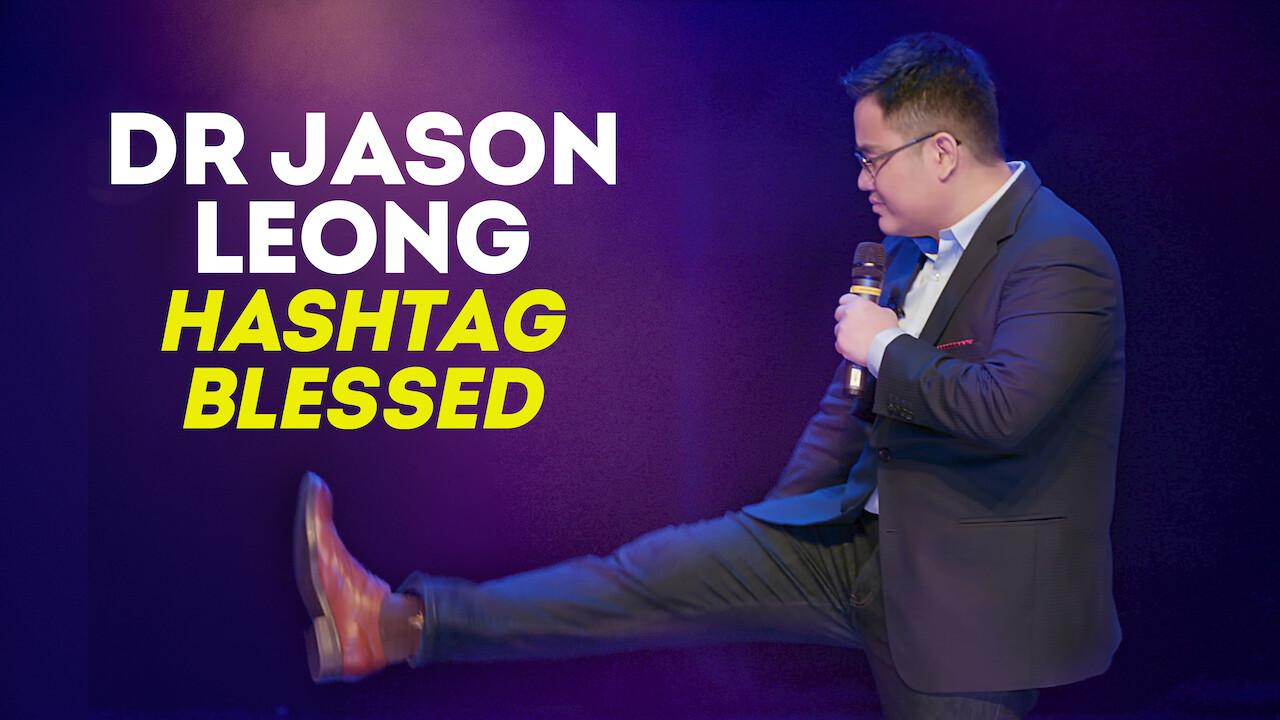 Dr Jason Leong Hashtag Blessed on Netflix UK