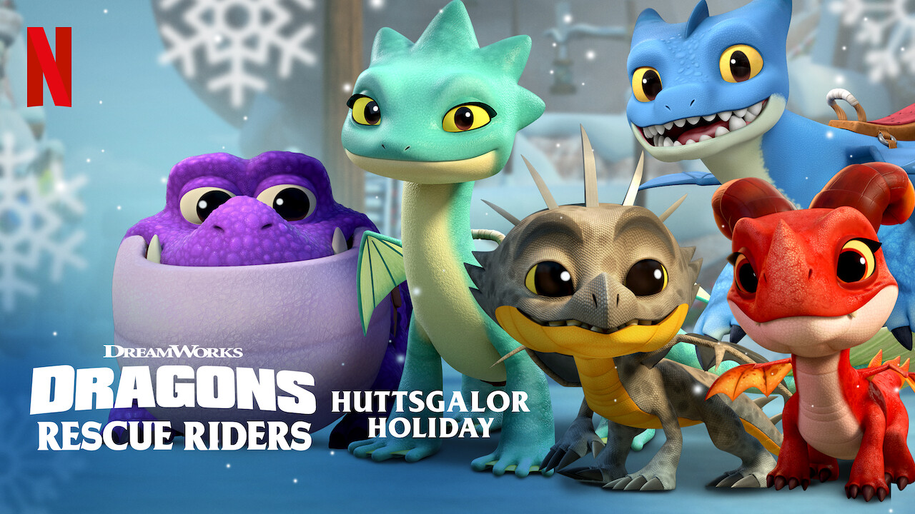 Dragons: Rescue Riders: Huttsgalor Holiday on Netflix UK