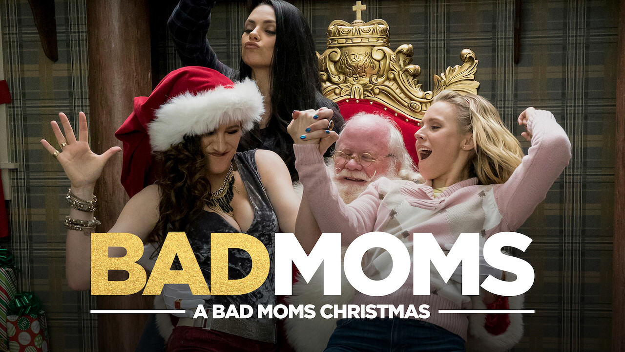Is 'A Bad Moms Christmas' (2017