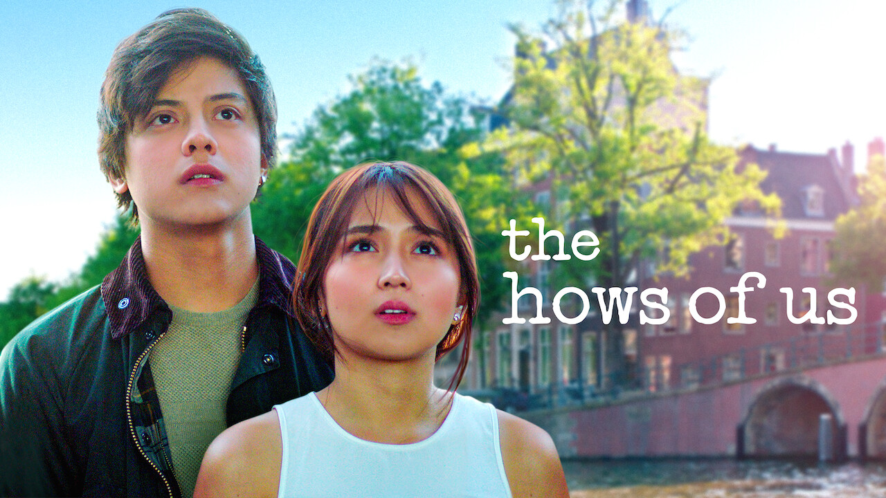 The Hows of Us on Netflix UK