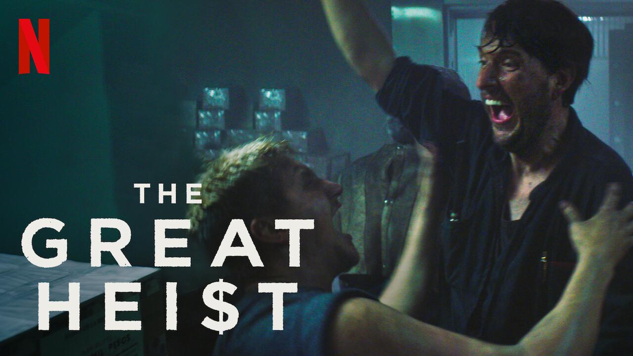 The Great Heist on Netflix UK