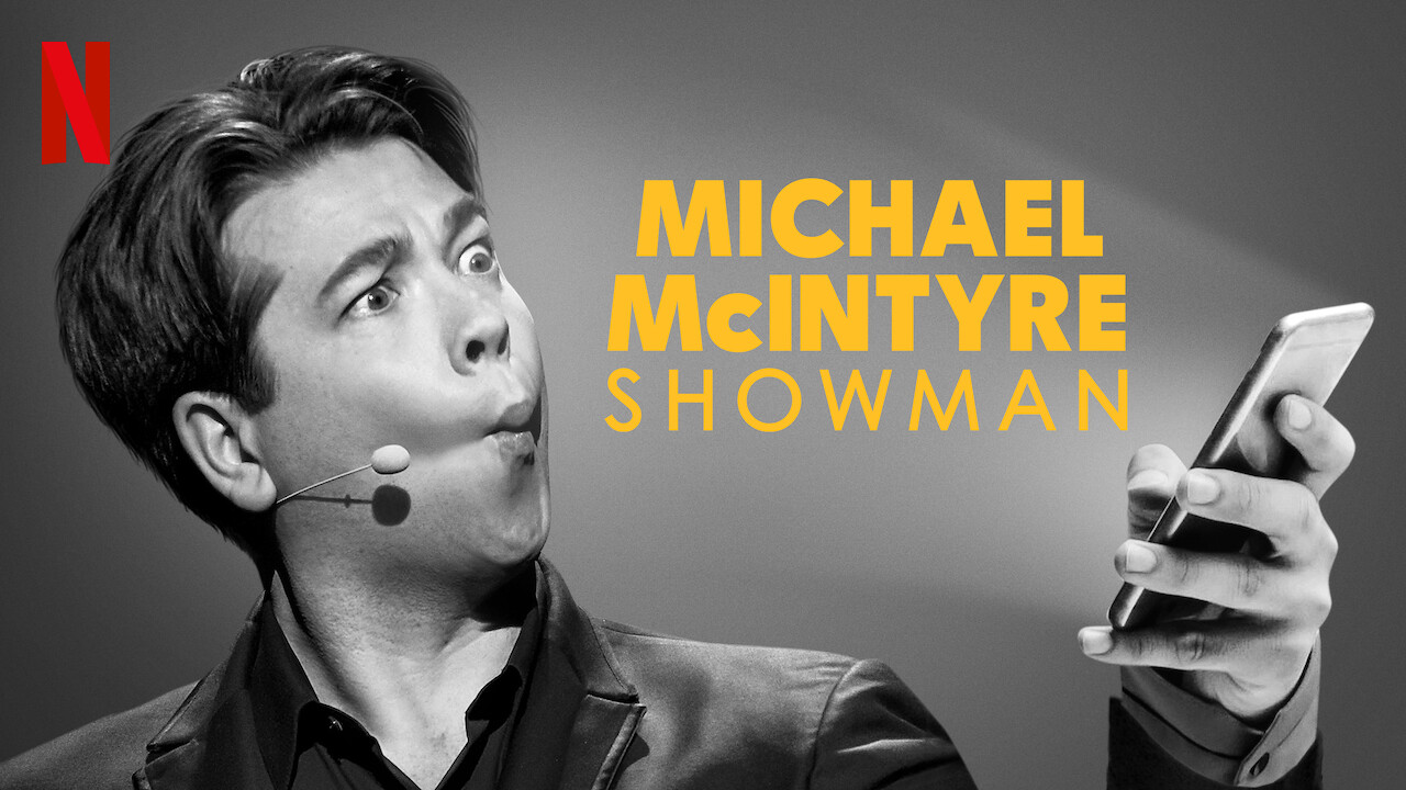 Michael McIntyre: Showman on Netflix UK