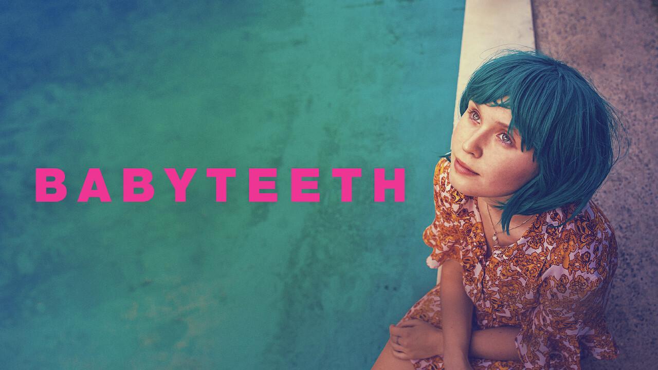 Is 'Babyteeth' on Netflix UK? Where to Watch the Movie - New On Netflix UK