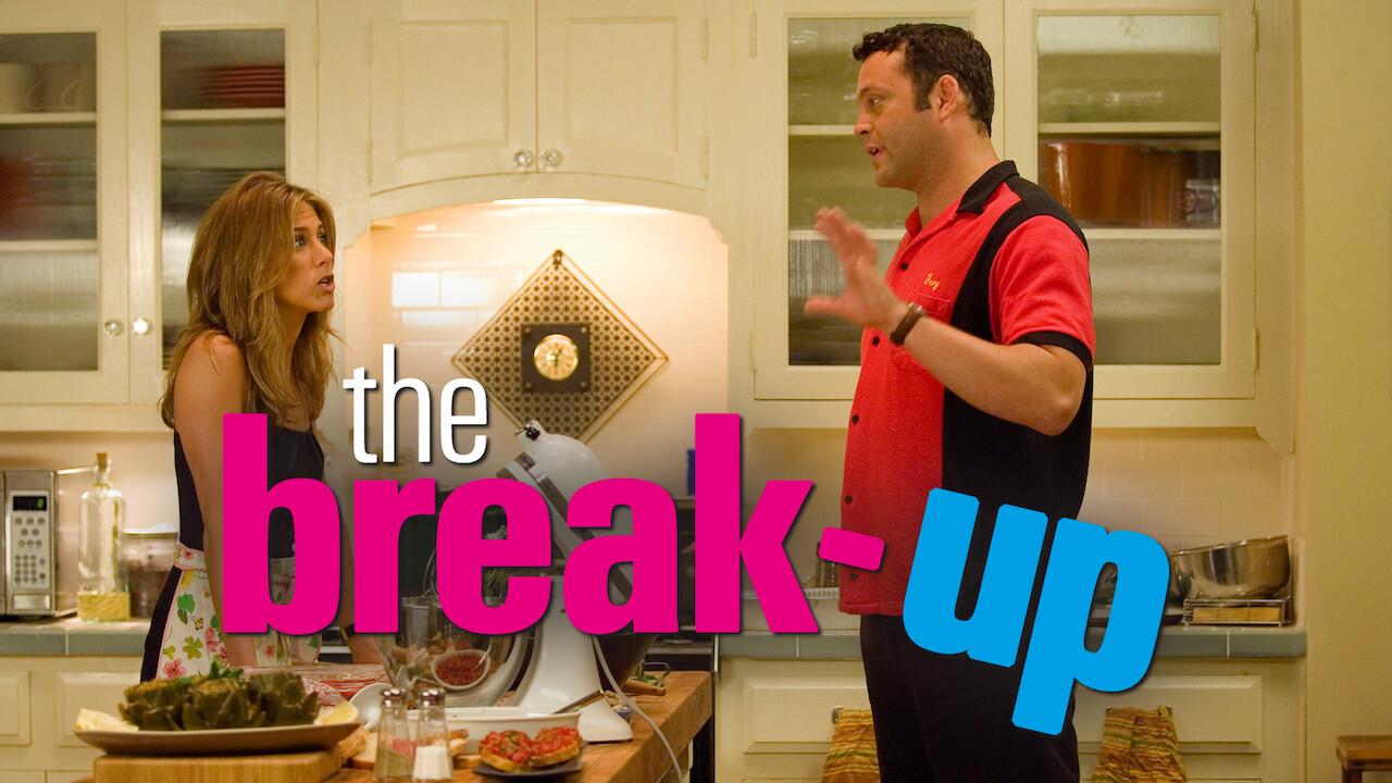 Is The Break Up 2006 Available To Watch On Uk Netflix Newonnetflixuk