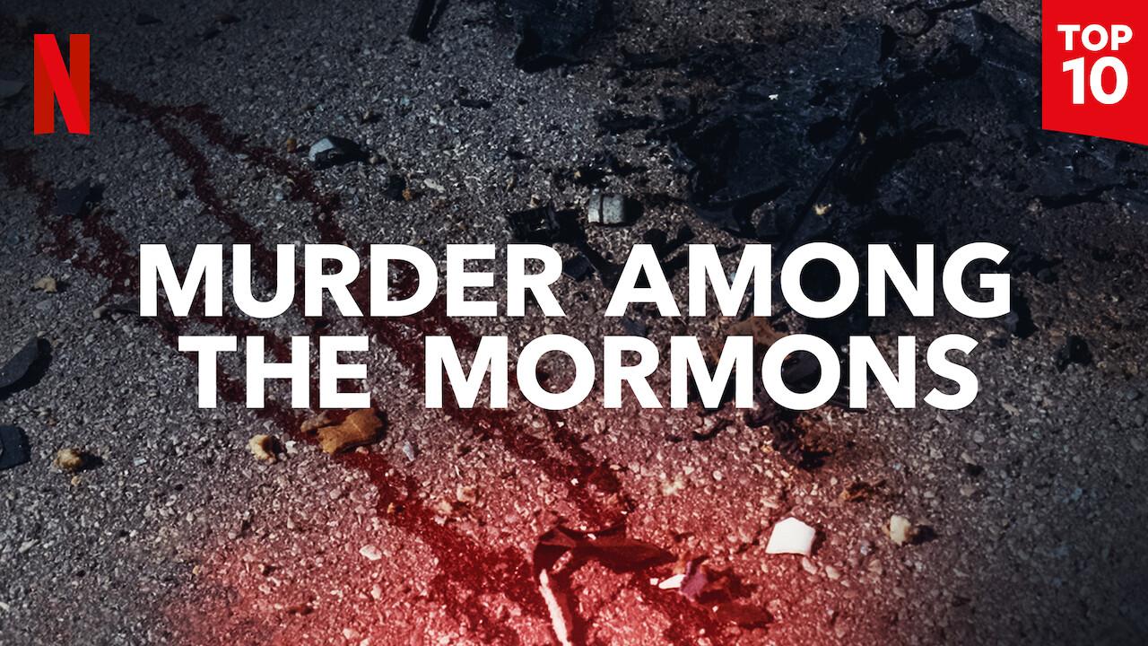 Murder Among the Mormons on Netflix UK