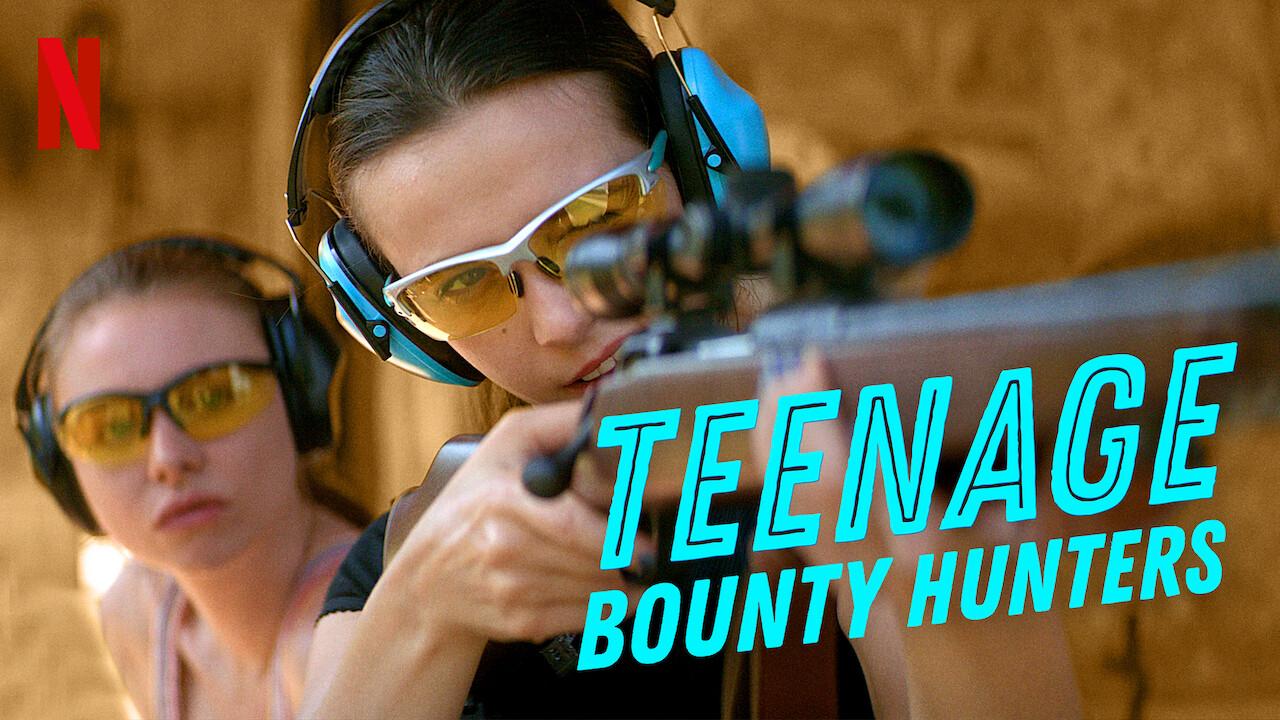Teenage Bounty Hunters on Netflix UK