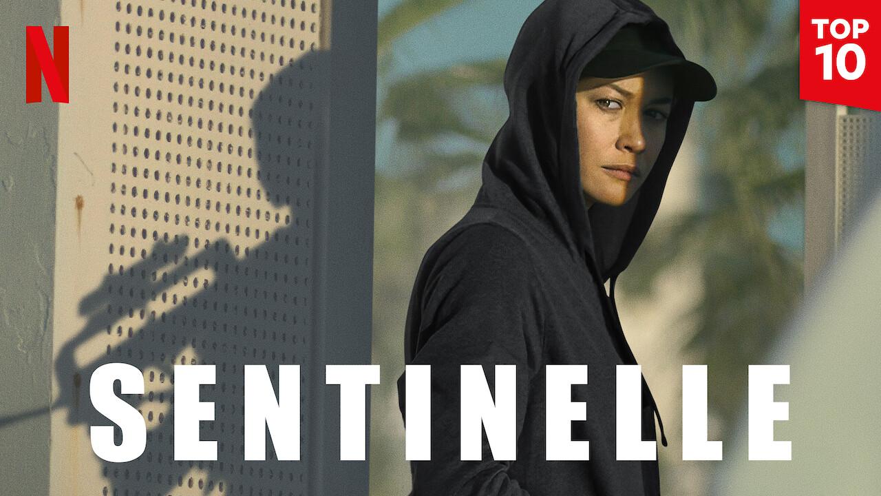 Sentinelle on Netflix UK