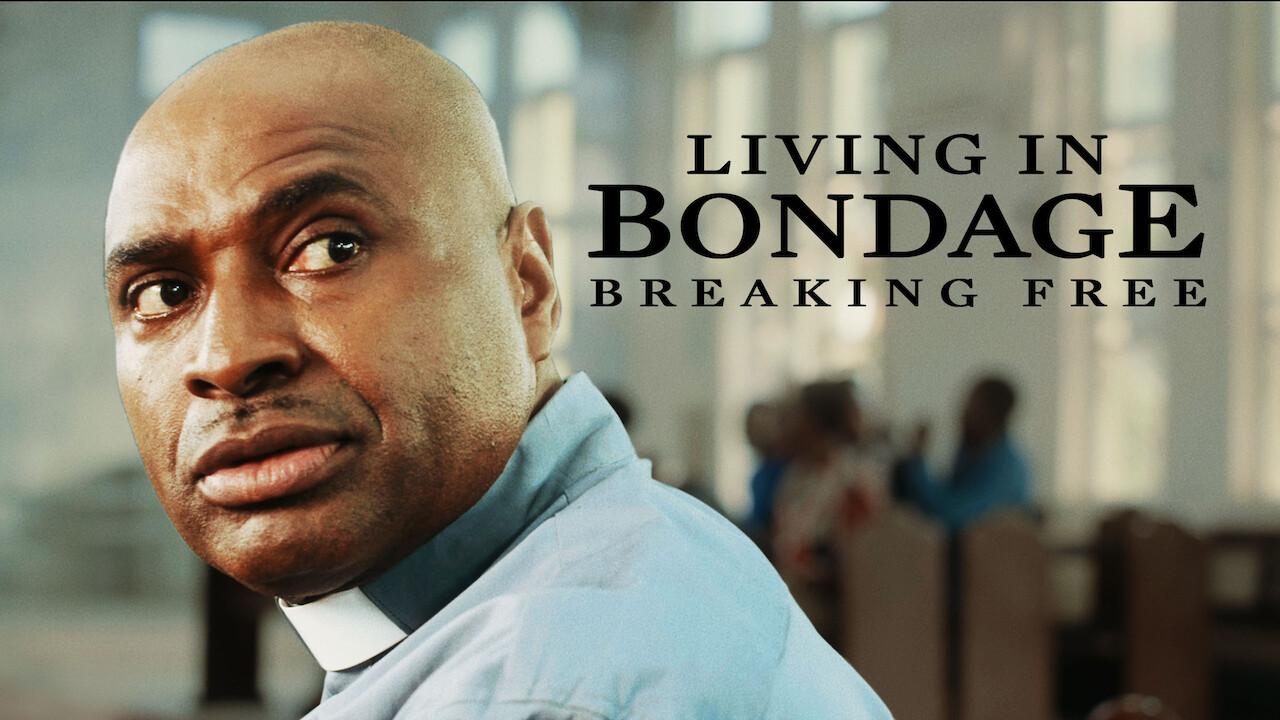 Living in Bondage: Breaking Free on Netflix UK