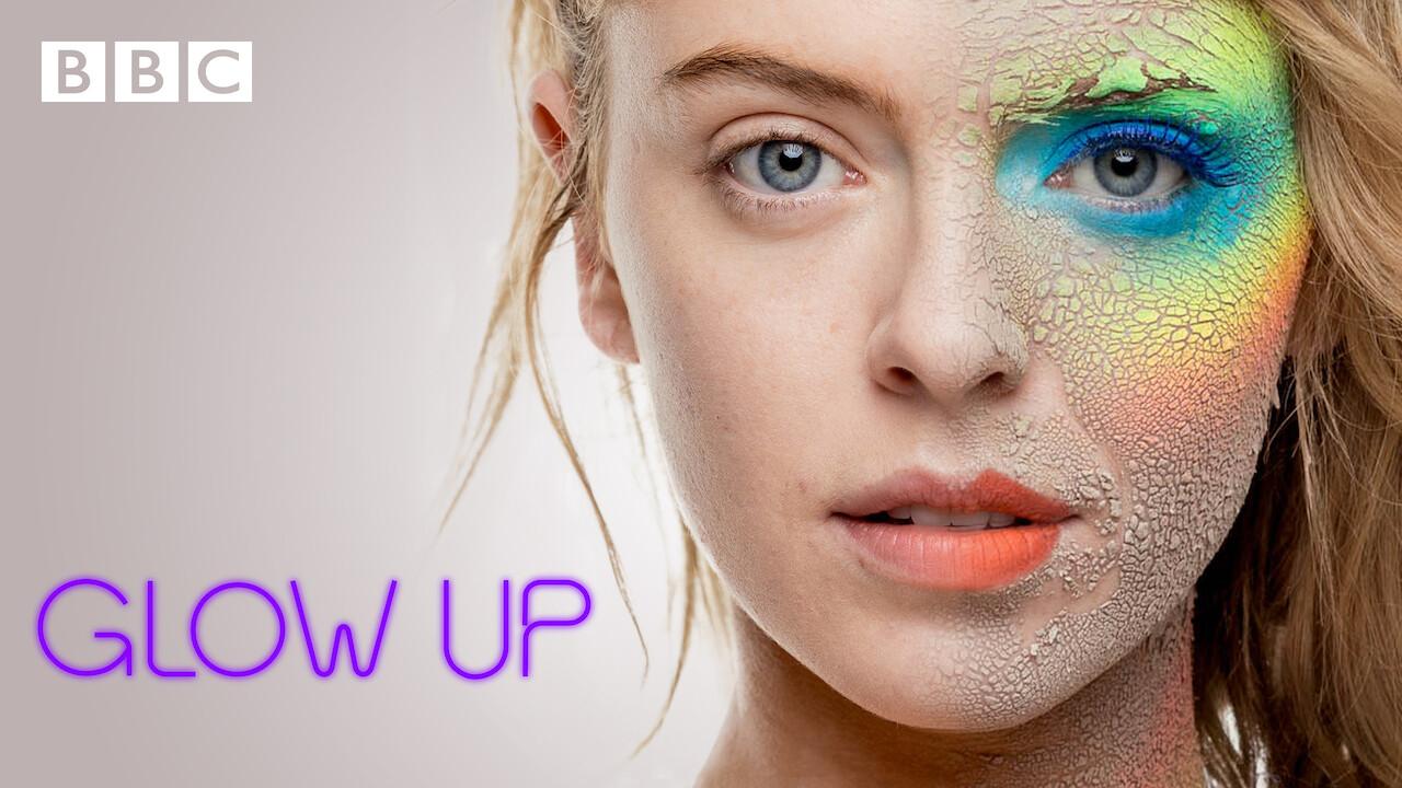 Glow Up on Netflix UK