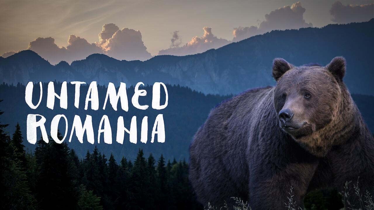 Untamed Romania on Netflix UK