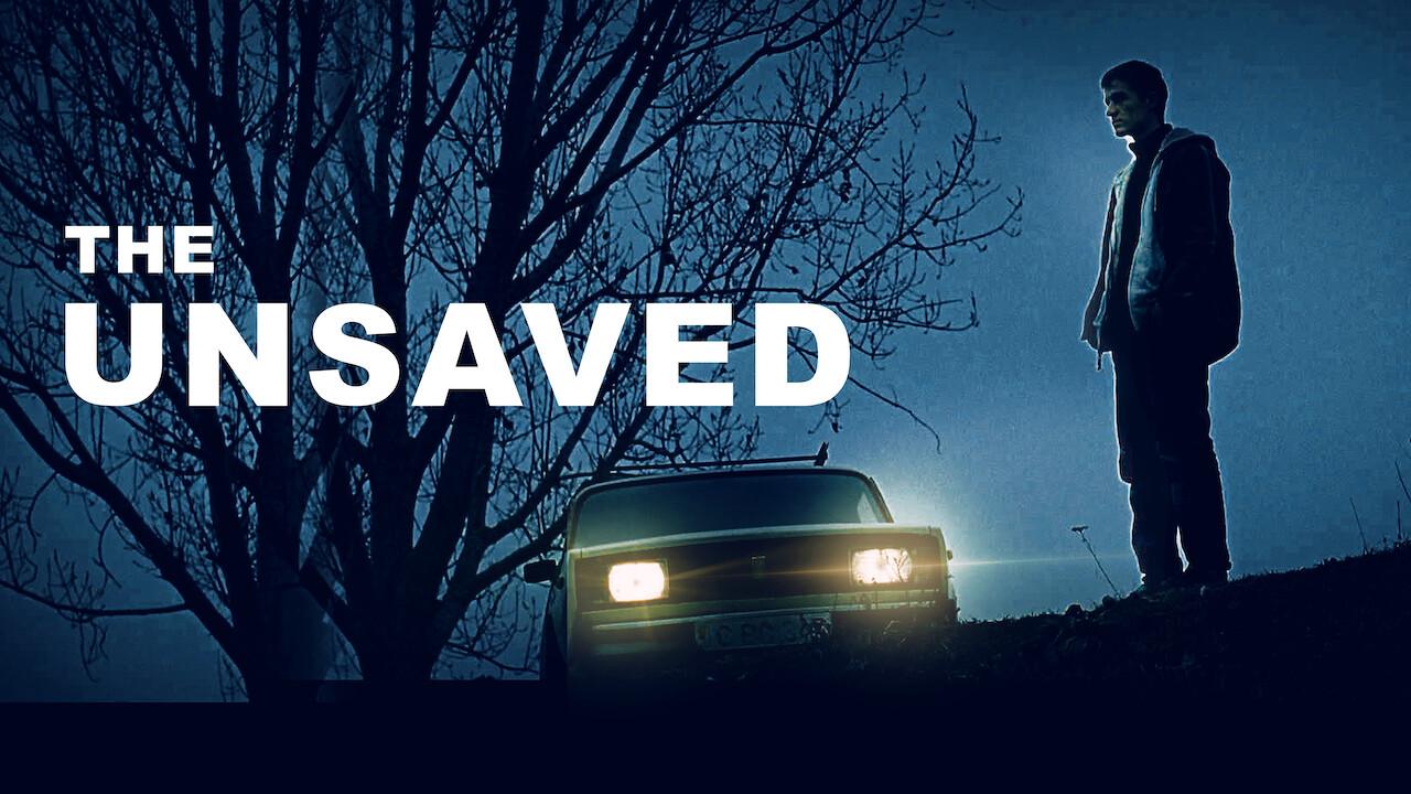 The Unsaved on Netflix UK