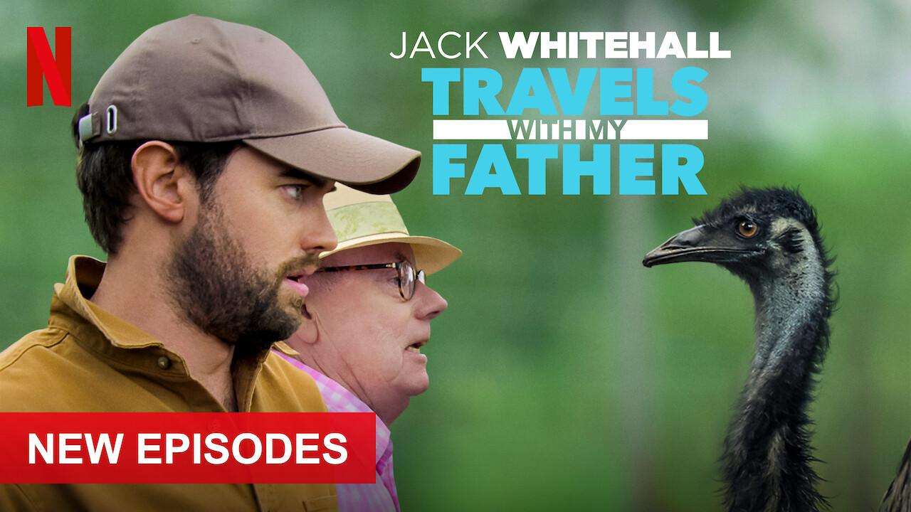 Jack Whitehall: Travels with My Father on Netflix UK