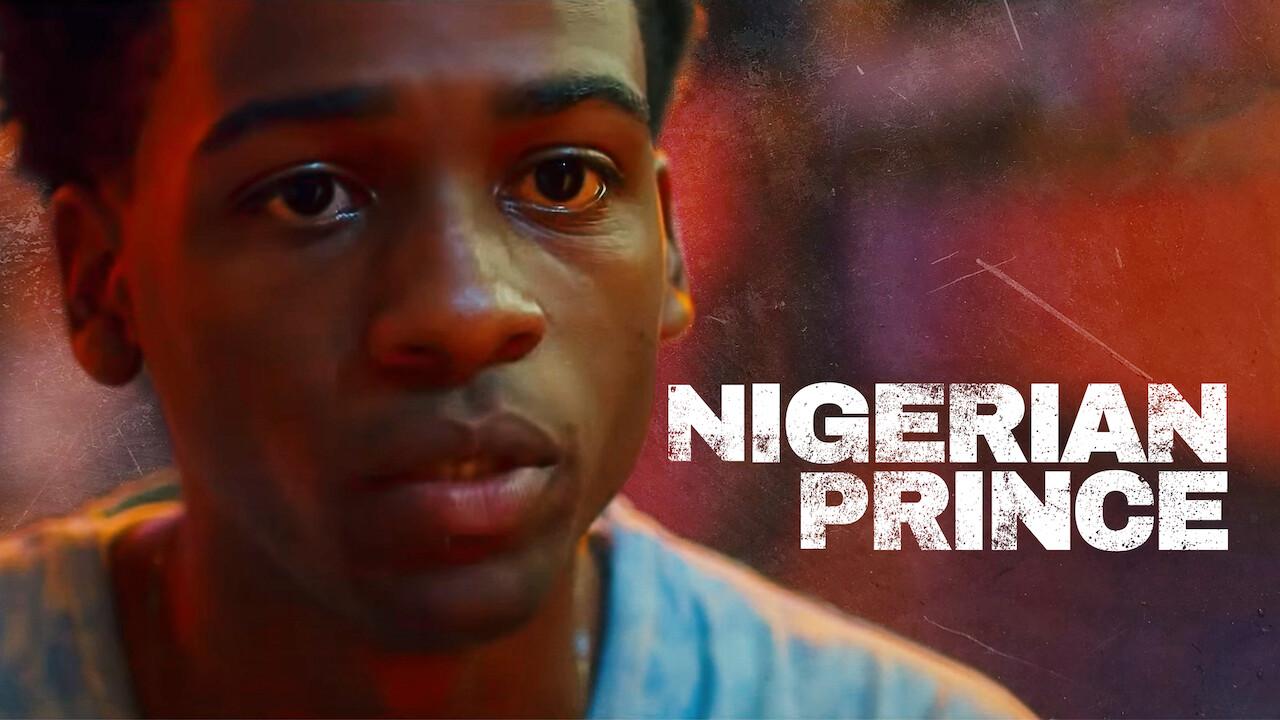 Nigerian Prince on Netflix UK