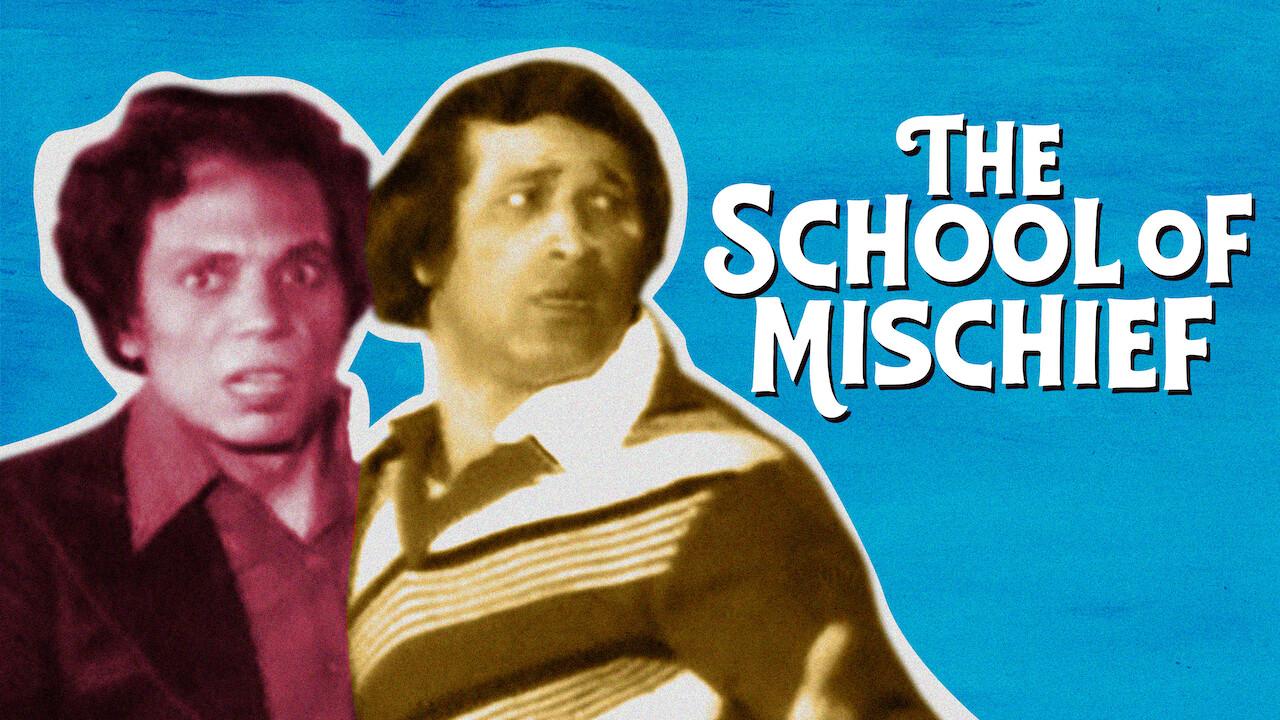 The School of Mischief  on Netflix UK