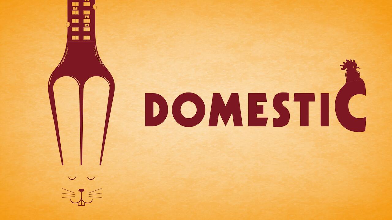 Domestic on Netflix UK