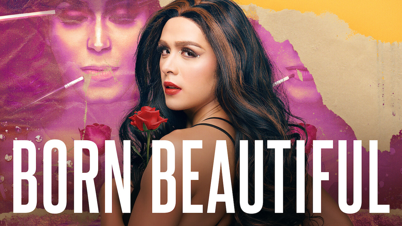 Born Beautiful on Netflix UK