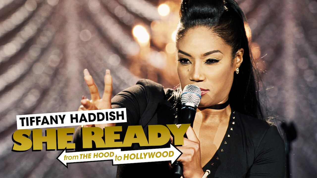 Tiffany Haddish: She Ready! From the Hood To Hollywood! on Netflix UK