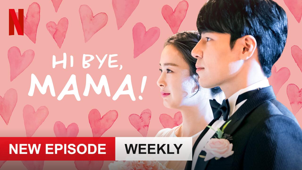 Hi Bye, Mama! on Netflix UK