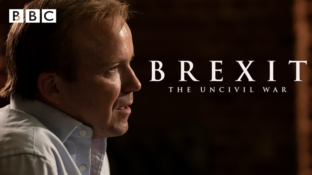 Brexit: The Uncivil War on Netflix UK