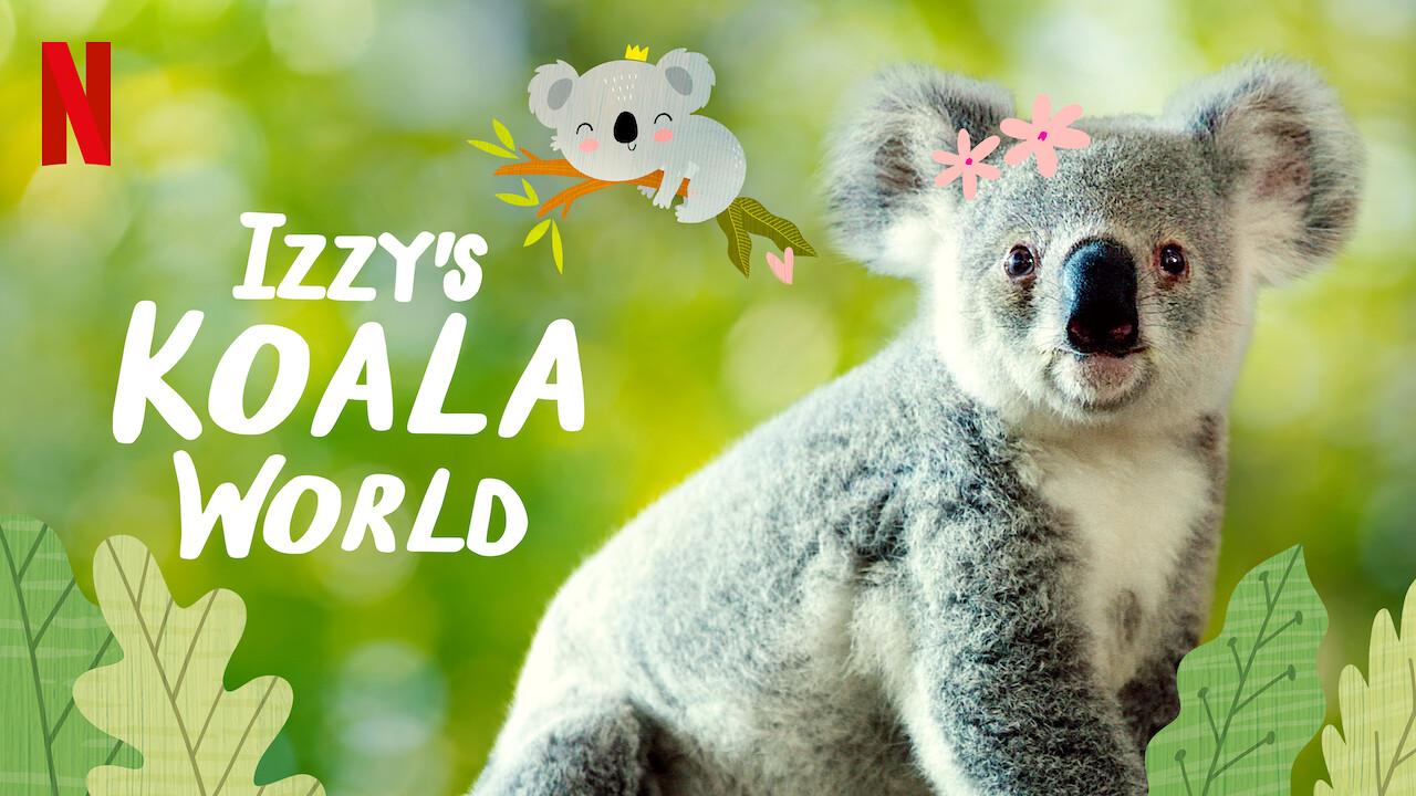 Izzy's Koala World on Netflix UK