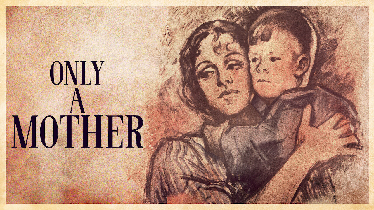 Only a Mother on Netflix UK