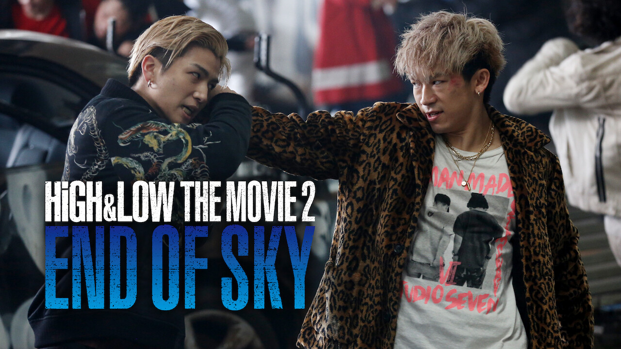 High & Low The Movie 2 / End of Sky on Netflix UK