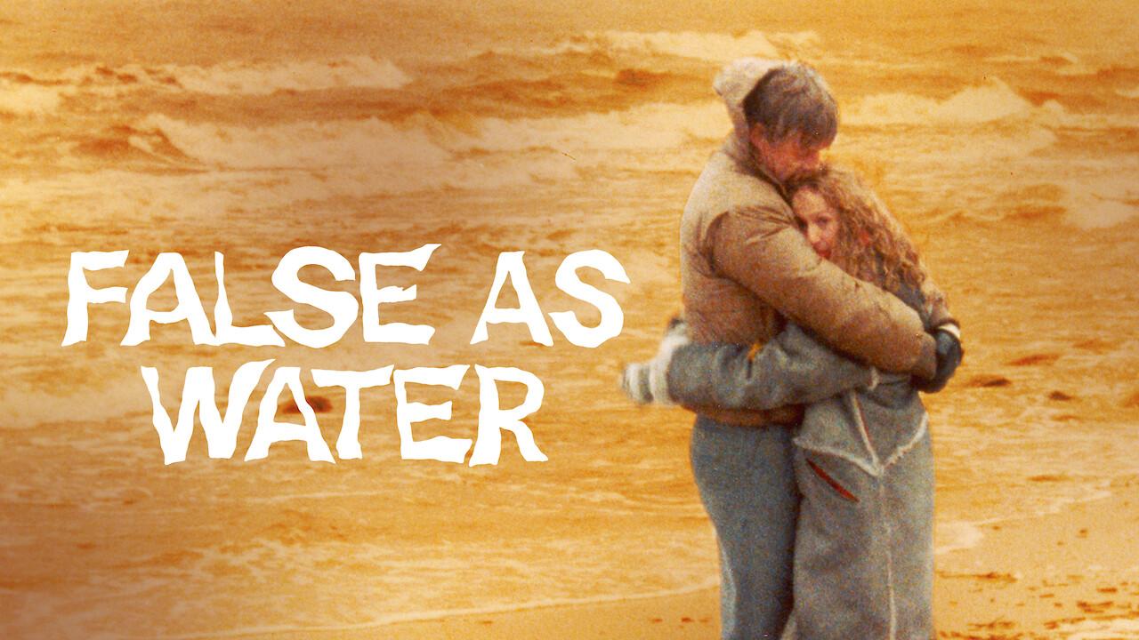 False As Water on Netflix UK