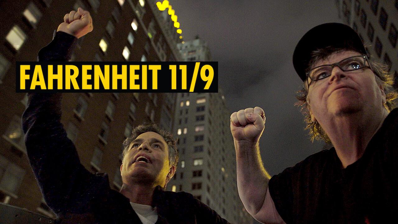 Fahrenheit 11/9 Netflix